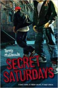 Secret Saturdays by Torrey Maldonado