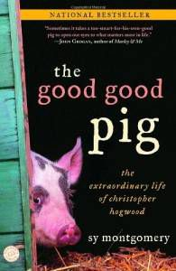 The Good Good Pig Sy Montgomery