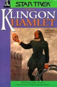 I'll totally mention Klingon Hamlet, however.