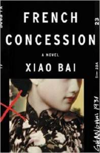 cover of French Concession by Xiao Bai