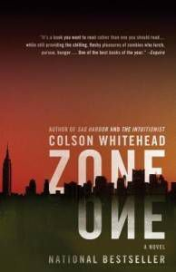 Cover of Zone One by Colson Whitehead | Book Riot