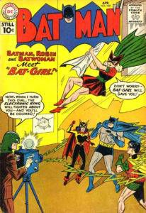 "Mary Elizabeth Kane aka Bette ""Betty"" Kane. Bat-Girl. Batman #139. ""Batman, Robin & Batwoman Meet Bat-Girl"". April 1, 1961."