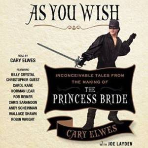 As-You-Wish-Cary-Elwes-audio