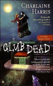 Murder Mystery: Club Dead by Charlaine Harris