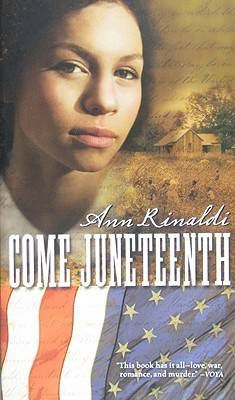 Cover of Come Juneteenth by Ann Rinaldi