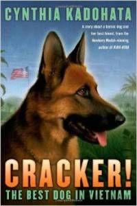 Cracker!- The Best Dog in Vietnam by Cynthia Kadohata