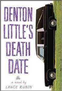 Denton Little's Death Date by Lance Rubin