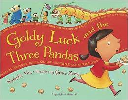 Goldy Luck and the Three Pandas by Natasha Yim