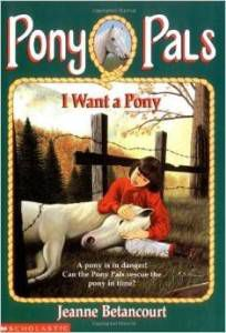 I Want a Pony by Jeanne Betancourt
