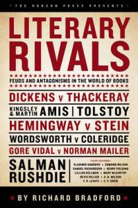 Literary Rivals Feuds and Antagonisms in the World of Books