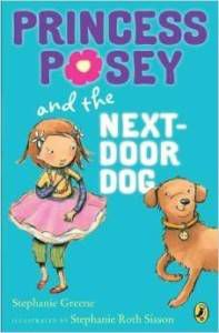 Princess Posey and the Dog Next Door by Stephanie Greene