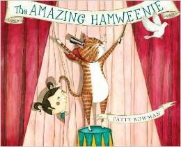 The Amazing Hamweenie by Patty Bowman