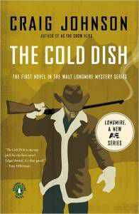 Mureder mystery: The Cold Dish, by Craig Johnson