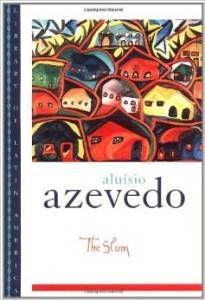 The Slum by Aluísio de Azevedo