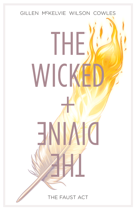 The Wicked + the Divine- VOL. 1, The Faust Act