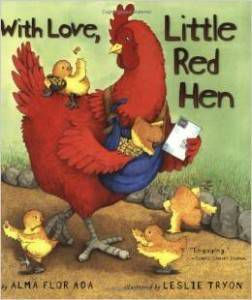 With Love, Little Red Hen by Alma Flor Ada