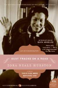 Dust Tracks on a Road by Zora Neale Hurston for Praise For 5 Adult Novels I Read Before Adulthood | BookRiot.com