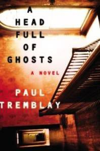 a head full of ghosts by paul tremblay cover haunted house books