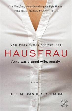 Hausfrau Jill Alexander Essbaum Paperback