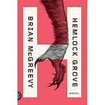 Hemlock Grove by Brian McGreevy Book