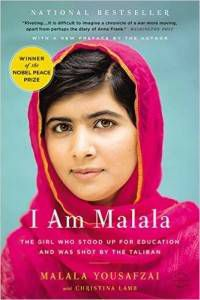 I Am Malala- The Girl Who Stood Up For Education and Was Shot By The Taliban by Malala Yousafzai