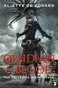 Obsidian and Blood Aliette De Bodard