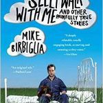 Sleepwalk With Me by Mike Birbiglia Book