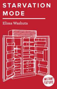 Starvation Mode by Elissa Washuta