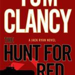 The Hunt for Red October by Tom Clancy book