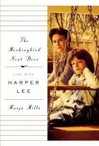 The Mockingbird Next Door by Marja Mills