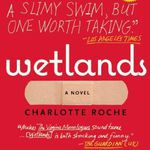 Wetlands by Charlotte Roche book
