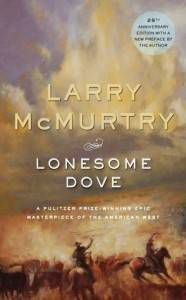 A Western Novel For Every Occasion: Lonesome Dove by Larry McMurtry