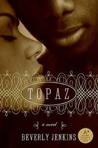 A Western Novel For Every Occasion: Topaz by Beverly Jenkins