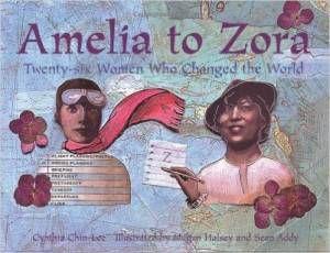 Amelia to Zora by Cynthia Chin-Lee