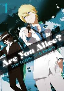 Are You Alice by Ikumi Katagiri, Ai Ninomiya