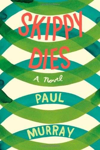 Cover_of_Skippy_Dies_Novel_by_Paul_Murray