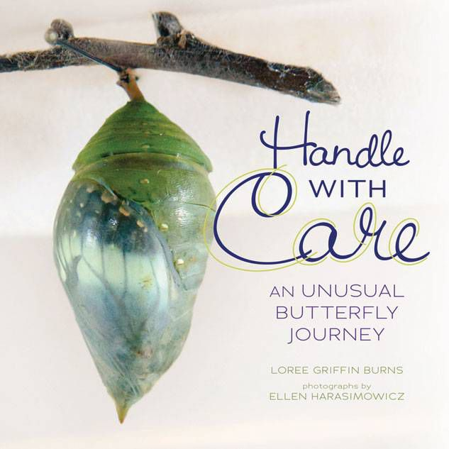 Nonfiction for children: Handle With Care by Loree Griffin Burns