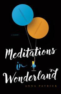 Meditations in Wonderland by Anna Patrick