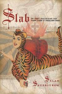 Slab by Selah Saterstrom