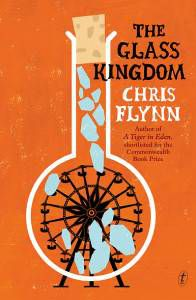 The Glass Kingdom by Chris Flynn