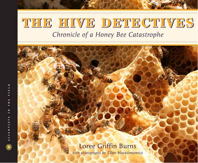 Nonfiction for children: The Hive Detectives, by Loree Griffin Burns