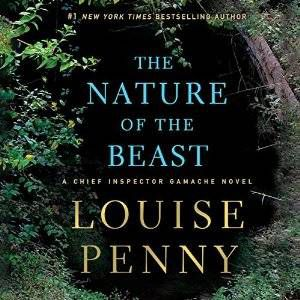 The Nature of the Beast by Louise Penny
