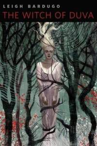 The Witch of Duva by Leigh Bardugo