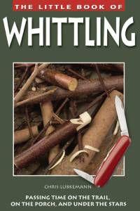 little book of whittling by lubkemann