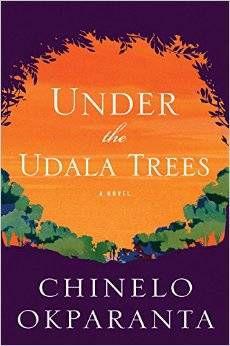 cover of under the udala trees by chinelo okparanta