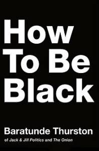 220px-How_to_Be_Black