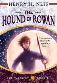 Hound of Rowan The Tapestry Henry Neff