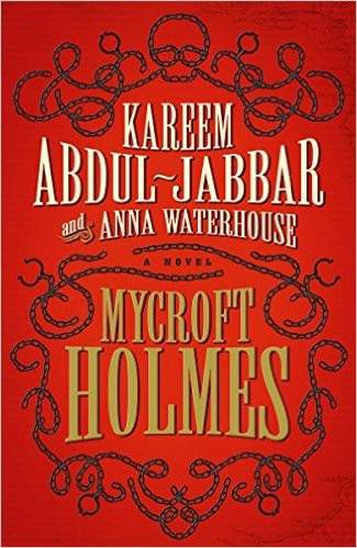 Cover of Mycroft Holmes by Kareem Abdul-Jabbar and Anna Waterhouse