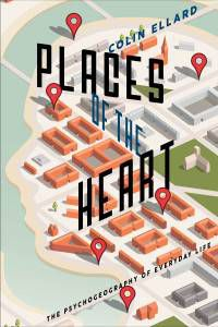 Places of the Heart Colin Ellard