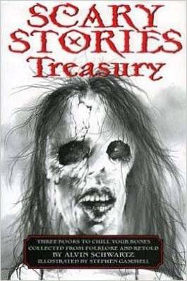 Scary Stories Treasury by Alvin Schwartz
